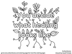 You decide what healing looks like  *Free to use as a colouring page.