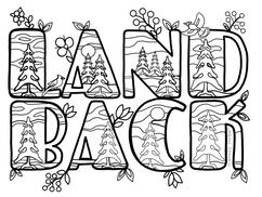 Land Back   Free to use as a colouring page.