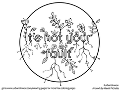 It's not your fault  *Free to use as a colouring page