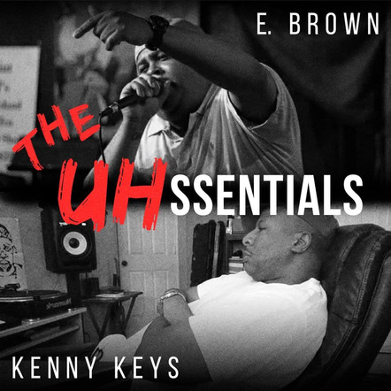 THE UHSSENTIALS - E. Brown and Kenny Keys