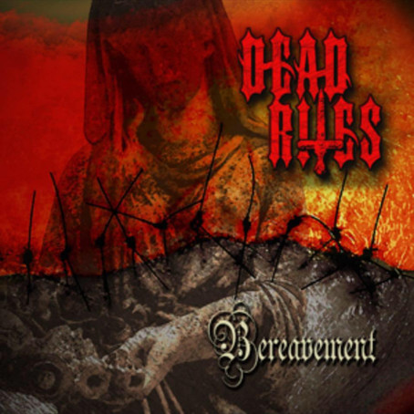 Dead Rites to tour Japan!  New album Bereavement out now!