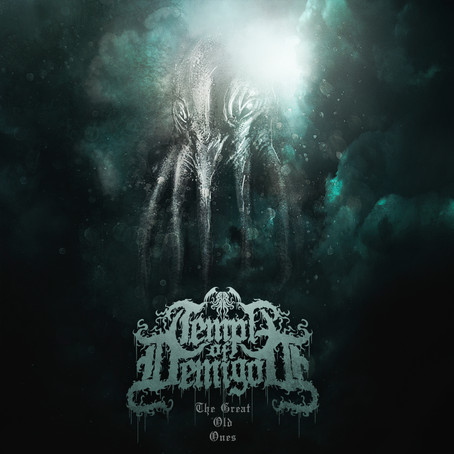 """Temple of Demigod: """"The Great Old Ones"""" - Album Review"""