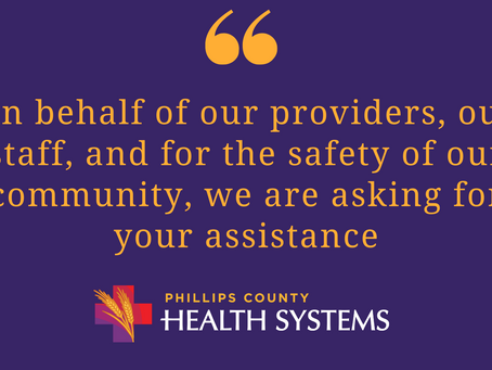 An Important Message from Phillips County Health Systems CEO, Rex Walk: