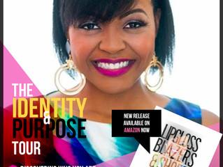 Identity & Purpose Tour Announced!