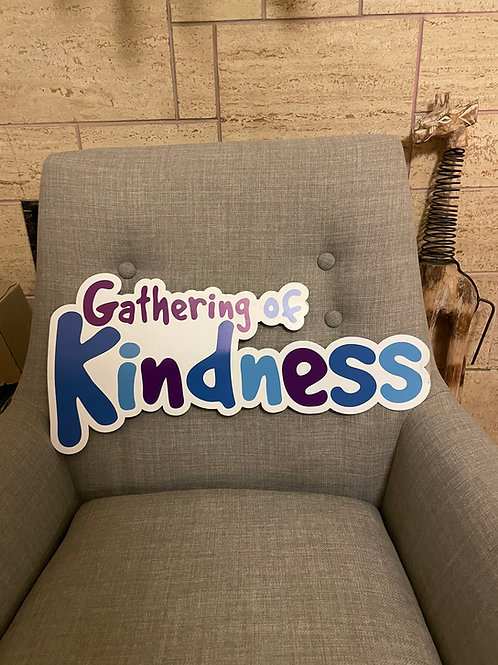 Gathering of Kindness sign