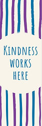 Stripes Kindness works Here bookmark.jpe