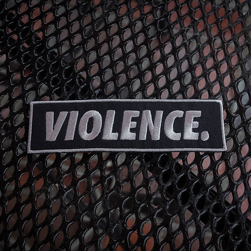 VIOLENCE. Velcro Rip Patch