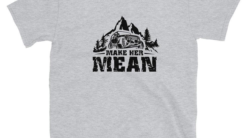 Make Her Mean Unisex T-Shirt