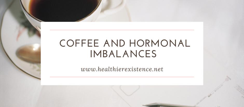 Coffee and Hormone Imbalances
