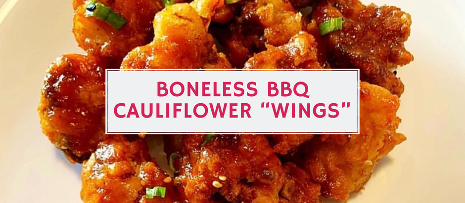 "Boneless BBQ Cauliflower ""Wings"""
