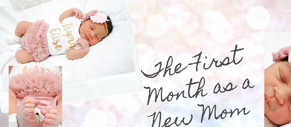 The First Month as a New Mom