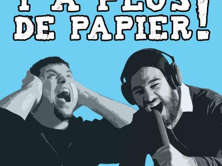 Y a plus de papier!