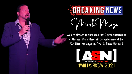 Mark Maze To Appear At ASN Lifestyle Magazine Awards Show September 2021