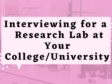 Interviewing for a  Research Lab at Your College/University