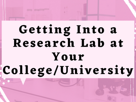 How To Get Into a Research Lab at Your University
