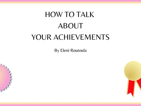 How to Talk About Your Achievements
