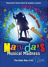 2013 - Matildas Musical Madness - Poster.PNG