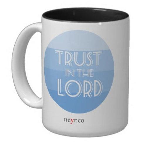 Trust in the Lord 15 Oz Mug