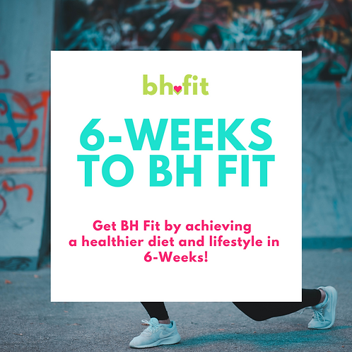 BH Fit 6-Week Guide