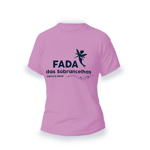 """Camiseta Coleção Fadas """"Fada das Sobrancelhas"""" Rosa"""