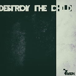 Destroy the Child