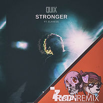 QUIX - Stronger ft. Elanese (7rystan Remix)