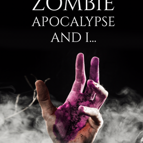 A JOURNEY THROUGH THE ZOMBIE APOCALYPSE AND I... by Kelsey Bentley