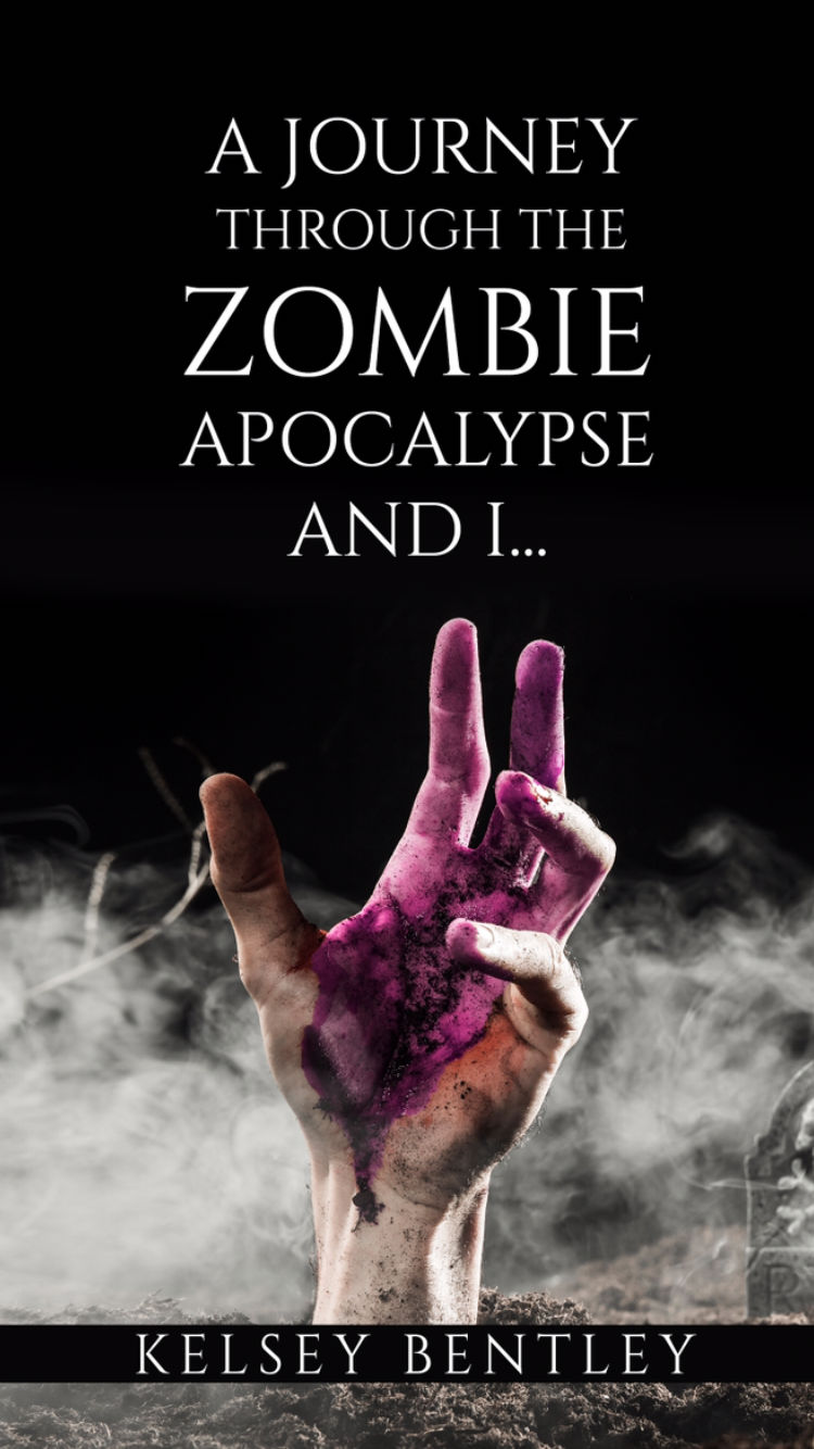 A JOURNEY THROUGH THE ZOMBIE APOCALYPSE AND I    by Kelsey
