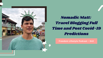 Nomadic Matt: Travel Blogging Full Time and Post Covid-19 Predictions