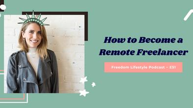 How to Become a Remote Freelancer