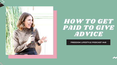 How to Get Paid to Give Advice