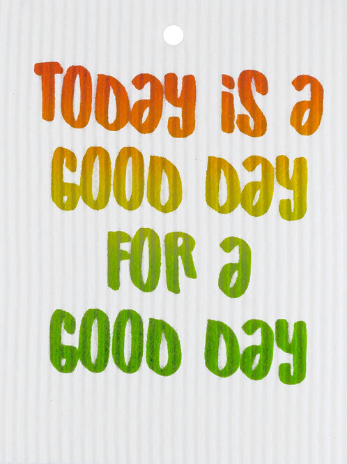 Today is a Good Day Wash Towel (MIN 6)