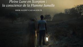 Pleine Lune en Scorpion : La conscience de la Flamme Jumelle
