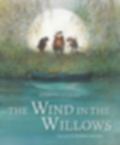 Wind in the Willows by Kenneth Grahame Illustrated by Robert Ingpen