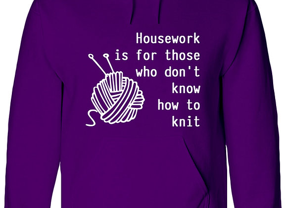 HOUSEWORK IS FOR THOSE WHO DON'T KNOW HOW TO KNIT - WBP Jumper
