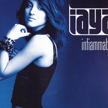 """INFIAMMABILE"" Iaya"