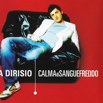"""CALMA E SANGUE FREDDO"" Luca Dirisio"