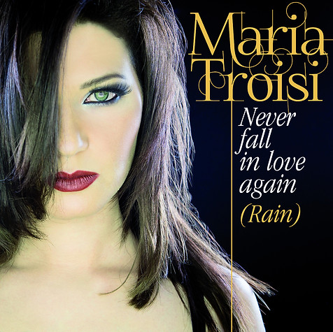 """NEVER FALL IN LOVE AGAIN"" Maria Troisi"