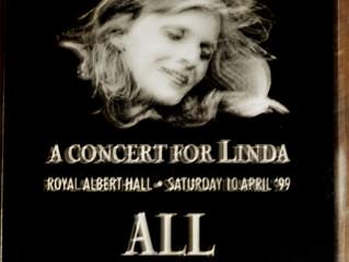 LINDA McCARTNEY TRIBUTE CONCERT, ALBERT HALL 1999 (An MDs tale) NAME DROP ALERT!!