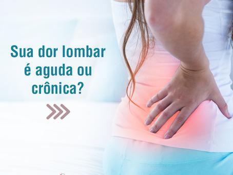 Sua dor lombar é aguda ou crônica?