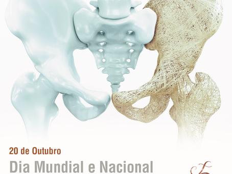 20 de Outubro - Dia Mundial e Nacional da Osteoporose