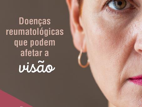 Doenças reumatológicas que podem afetar os olhos