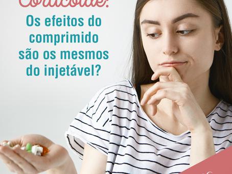 Corticoide: Os efeitos do comprimido são os mesmos do injetável?