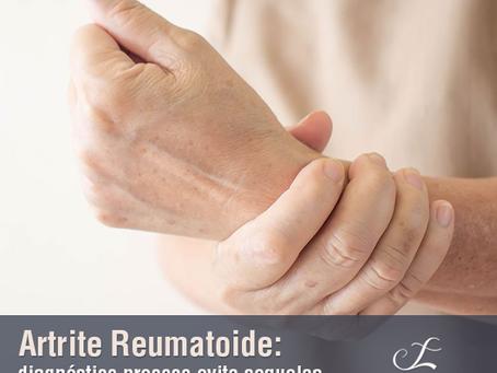 Artrite Reumatoide: diagnóstico precoce evita sequelas mais graves.