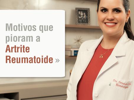 Motivos que pioram a Artrite Reumatoide