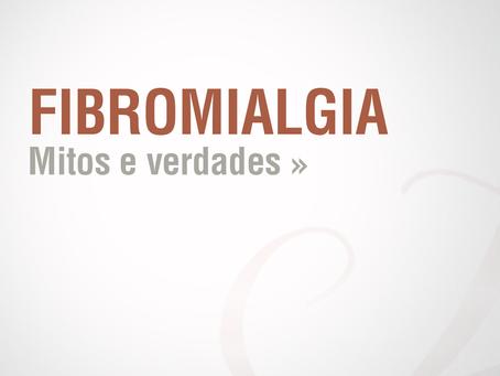 Fibromialgia - Mitos e Verdades