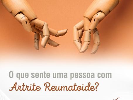 O que sente uma pessoa com Artrite Reumatoide?