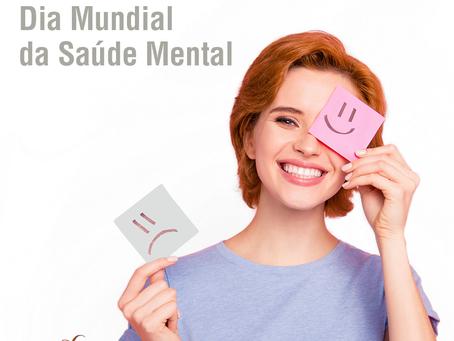 10 de Outubro - Dia Mundial da Saúde Mental