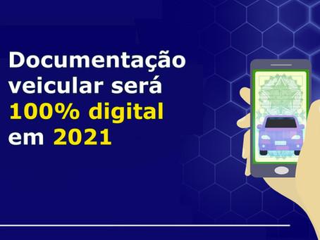 DOCUMENTAÇÃO VEICULAR SERÁ 100% DIGITAL EM 2021