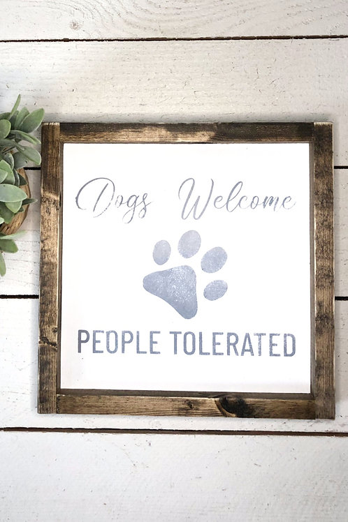 Dog's Welcome People Tolerated